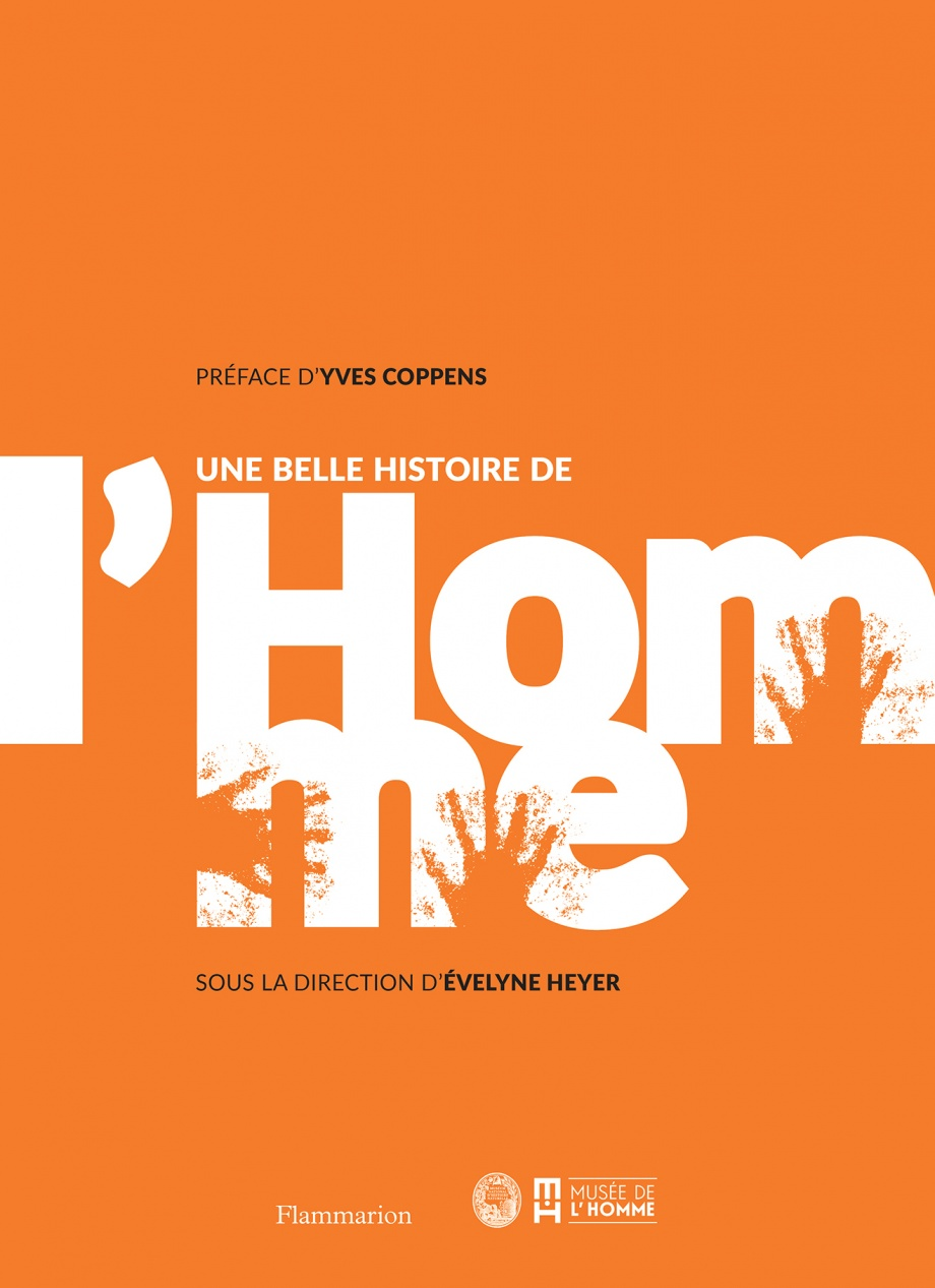 Une belle histoire de l'homme - Yves Coppens