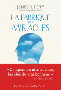Le magasin des miracles, Matthieu Ricard