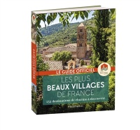 Vignette du livre Les plus beaux villages de France : guide officiel...