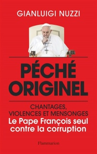 Vignette du livre Péché originel: chantages, violences et mensonges : le pape Franç