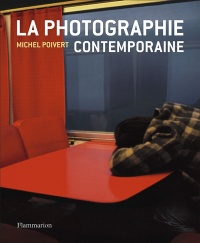 La photographie contemporaine - Michel Poivert