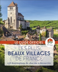 Vignette du livre Les plus beaux villages de France : le guide officiel - Maurice Chabert