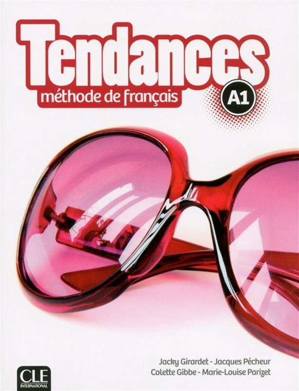 Tendances, méthode de français, A1 : livre de l'élève par