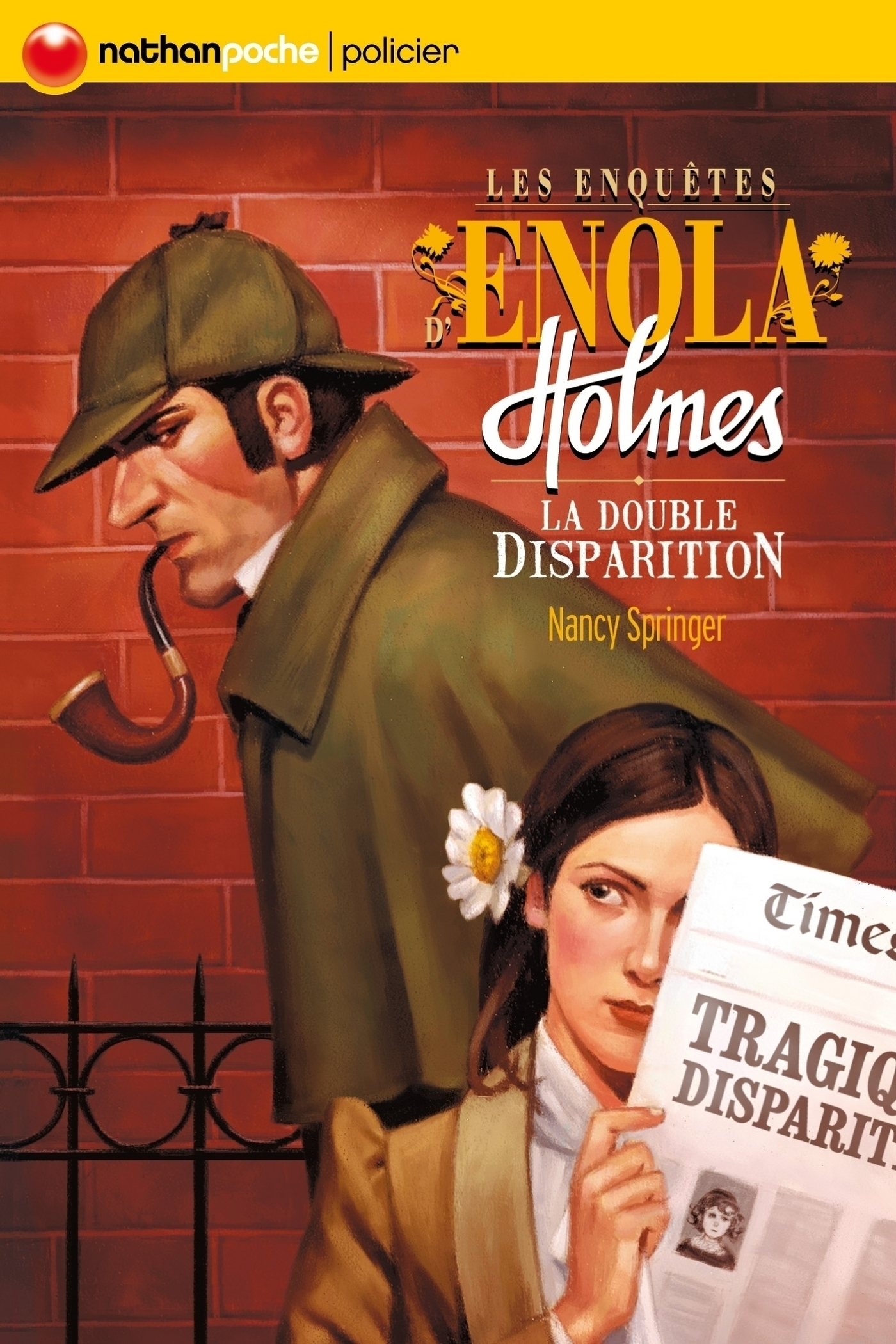 Les enquêtes d'Enola Holmes T.1 : La double disparition - Nancy Springer