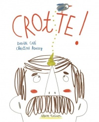 Crotte !, Christine Roussey