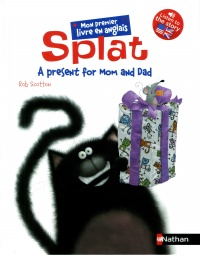 Vignette du livre Splat the Cat. A Present for Mom and Dad
