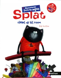 Vignette du livre Splat the Cat. Splat Cleans up His Room