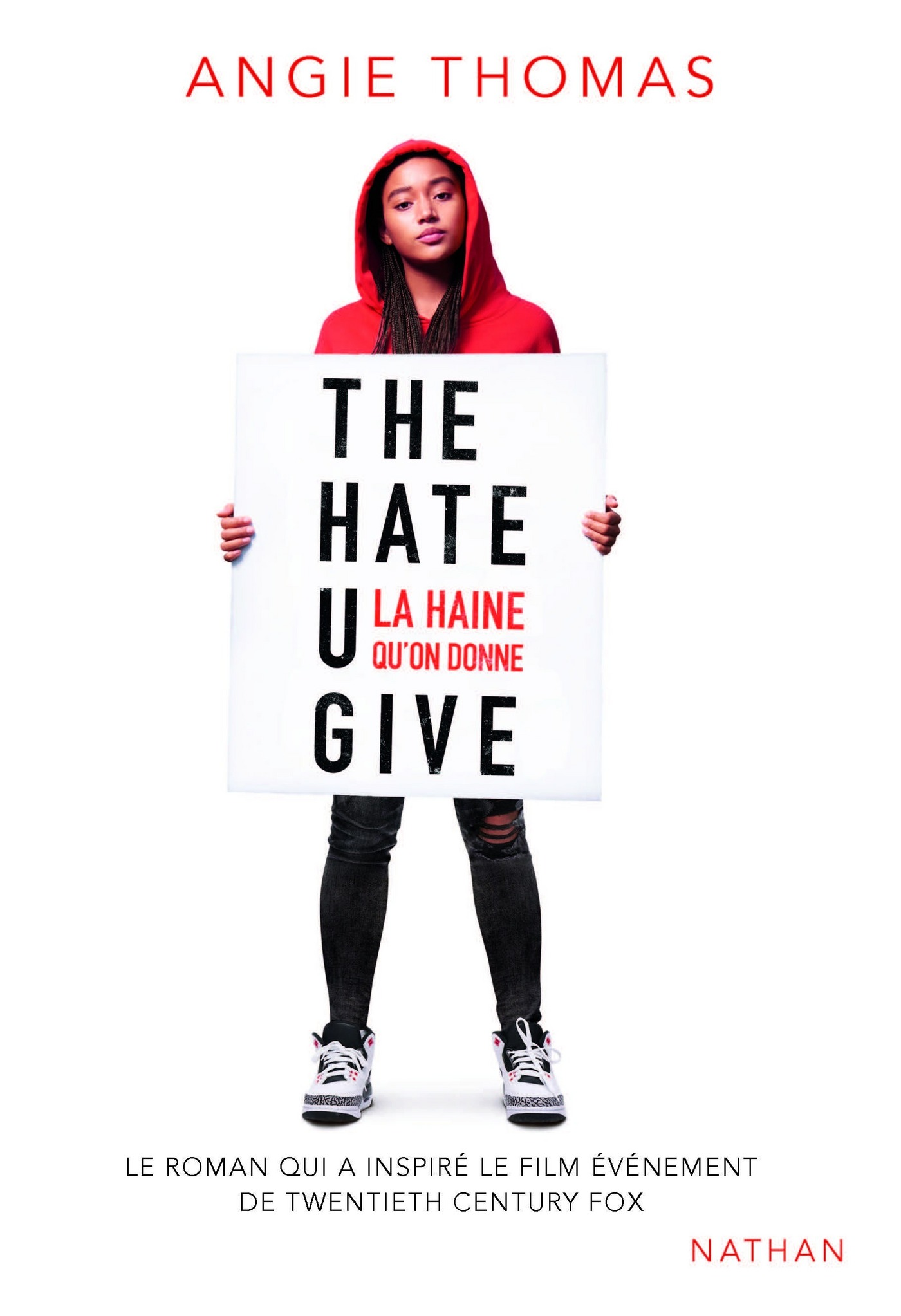 Vignette du livre The Hate U Give : La haine qu'on donne