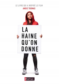 La haine qu'on donne - Angie Thomas