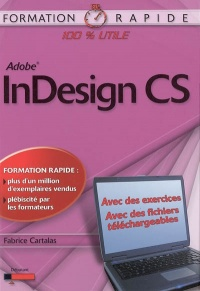 Vignette du livre Adobe InDesign CS - Fabrice Cartalas