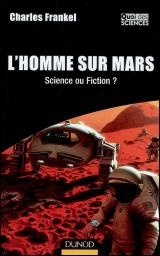 Homme sur Mars Science ou Fiction ? (L') - Charles Frankel