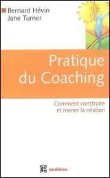 Pratique du Coaching - Bernard Hevin