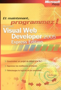 Vignette du livre Visual Web Developer 2005 : Express Edition