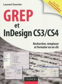 Vignette du livre GREP et InDesign CS3/CS4 - Laurent Tournier