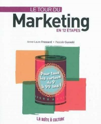Vignette du livre Tour du Marketing en 12 Étapes (Le)