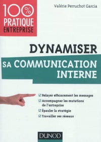 Vignette du livre Dynamiser sa communication interne