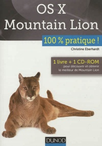Vignette du livre OS X Mountain Lion: 100% pratique - Christine Eberhardt