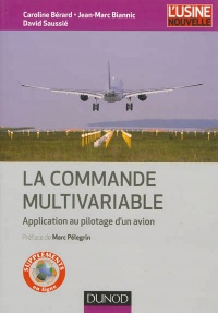 La commande multivariable: application au pilotage d'un avion, Marc Pélegrin