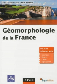 Géomorphologie de la France - Denis Mercier