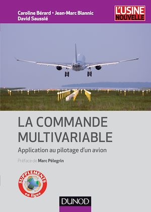 Vignette du livre La commande multivariable: application au pilotage d'un avion