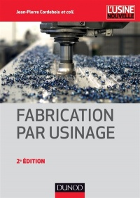 Vignette du livre Fabrication par usinage