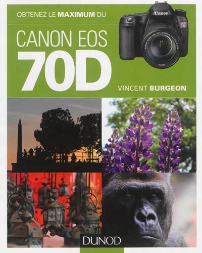 obtenez le maximum du canon eos 70d pdf