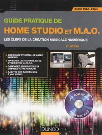 Vignette du livre Guide pratique de Home Studio et MAO 2e Éd. - Chris Middleton