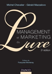 Vignette du livre Management et marketing du luxe 3e Éd.