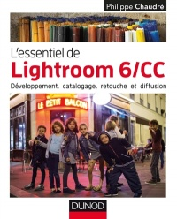 L'essentiel de Lightroom 6/CC, Denis-Pierre Guidot