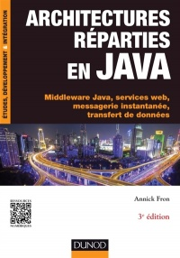 Vignette du livre Architectures réparties en Java: middleware Java, services web...