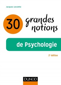 Vignette du livre 30 grandes notions de psychologie