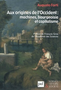 Vignette du livre Aux origines de l'Occident: machines, bourgeoisie et capitalisme
