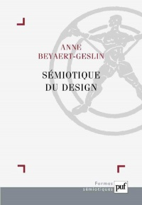 Sémiotique du design - Anne Beyaert-Geslin