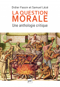 Vignette du livre La question morale. Une anthologie critique