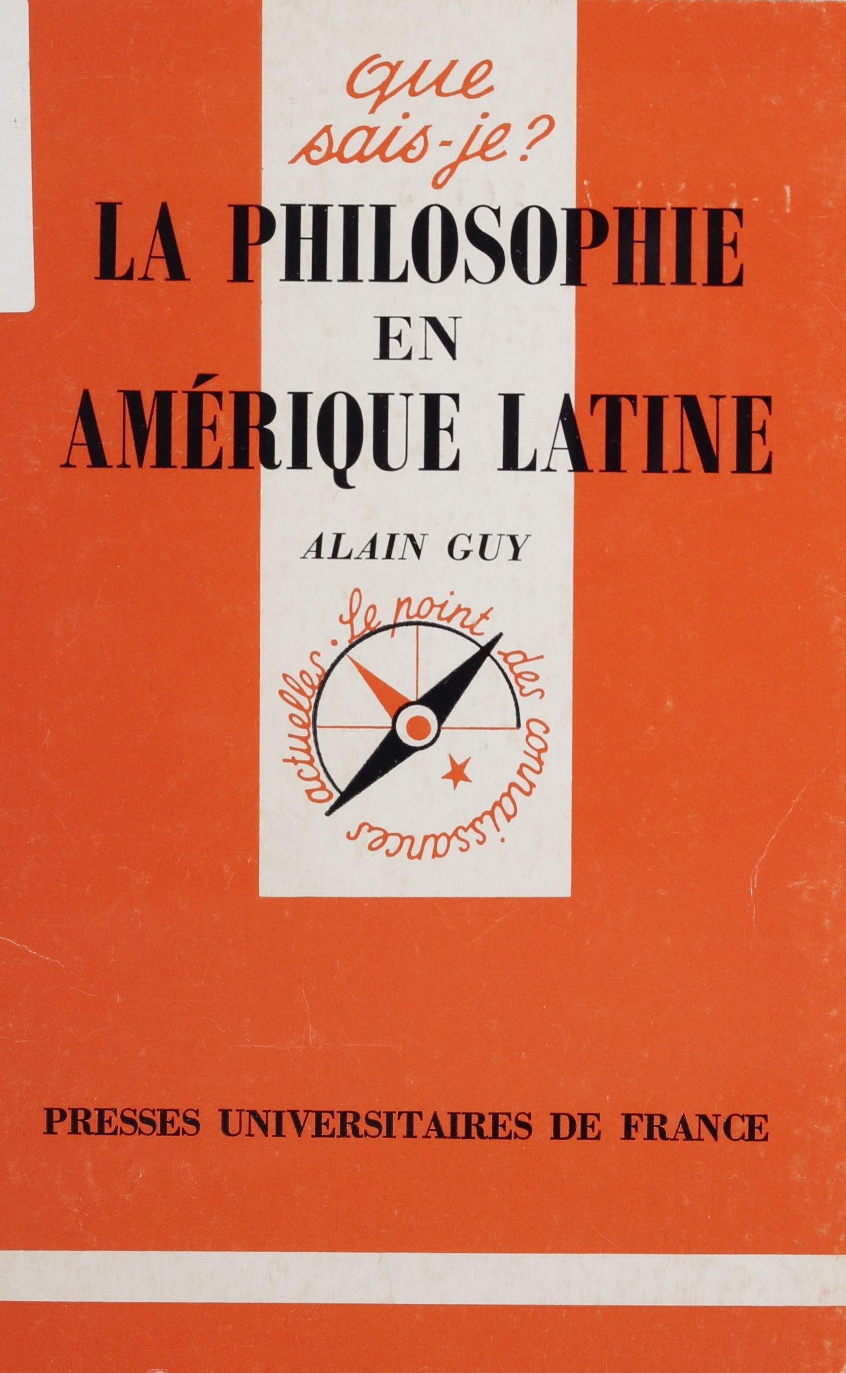 La Philosophie en Amérique latine - Alain Guy