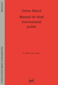 Vignette du livre Manuel de droit international public - Denis Alland