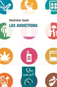 Les addictions - Mathilde Saiet