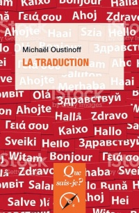 Vignette du livre La traduction - Michaël Oustinoff