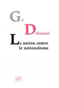 Vignette du livre La nation contre le nationalisme