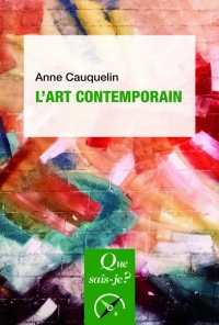 L'art contemporain - Anne Cauquelin
