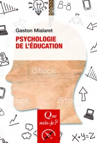 Psychologie de l'éducation - Gaston Mialaret