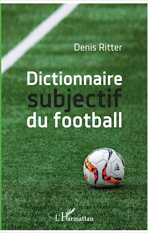 Vignette du livre Dictionnaire subjectif du football