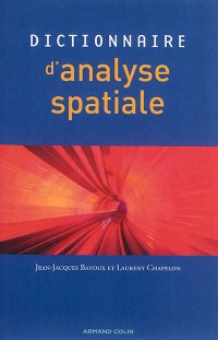 Dictionnaire d'analyse spatiale, Laurent Chapelon
