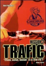 Vignette du livre Cherub : Mission 2 : Traffic