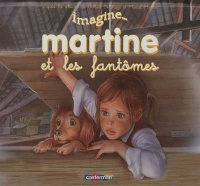 Imagine... Martine, Marcel Marlier
