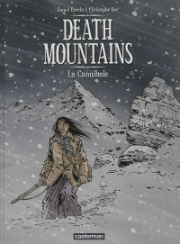 Vignette du livre Death Mountains T.2: La cannibale