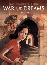 Vignette du livre War and Dreams - tome 2 - Le code Enigma