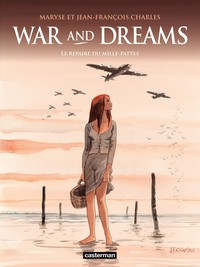 Vignette du livre War and Dreams - tome 3 - Le repaire du mille-pattes