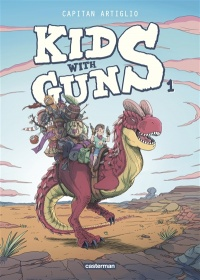Vignette du livre Kids With Guns T.1