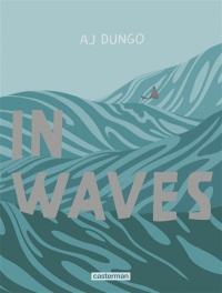 In Waves - Aj Dungo